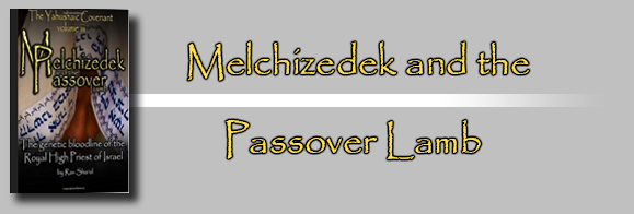 Melchizedek and the Passover Lamb