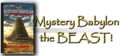 Mystery Babylon the Religion of the Beast